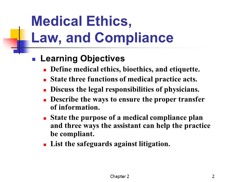 Medical Ethics, Law, and Compliance