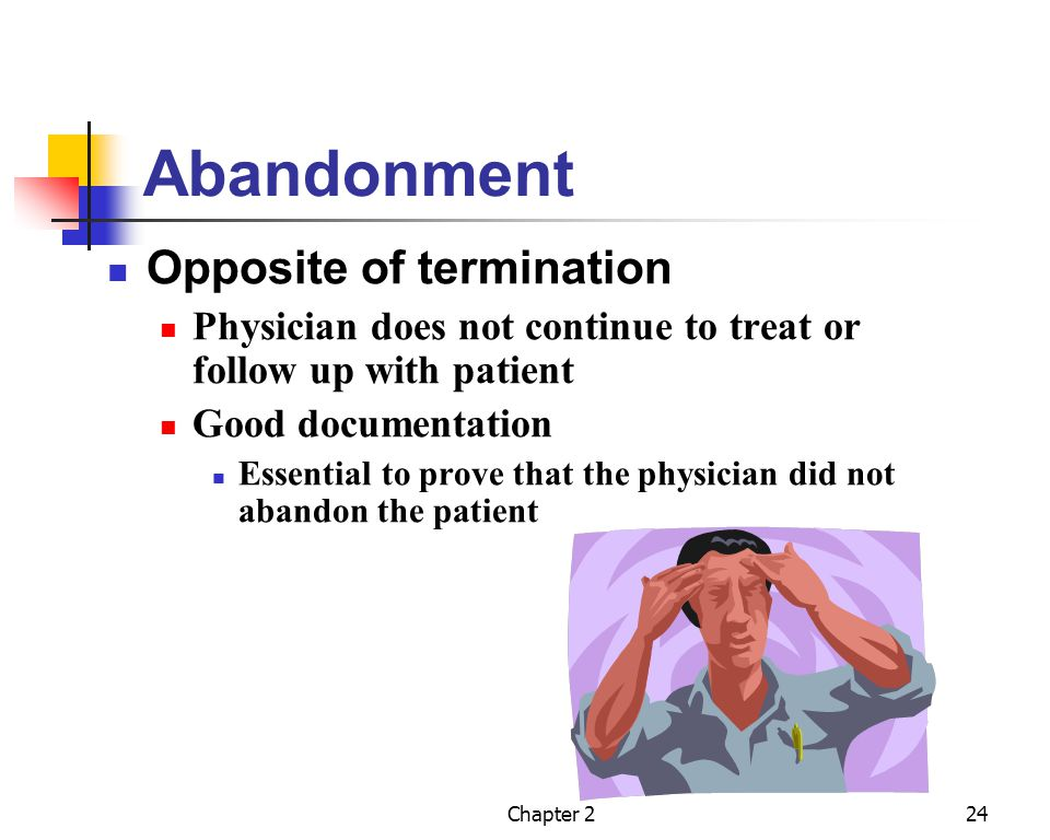 Abandonment Opposite of termination