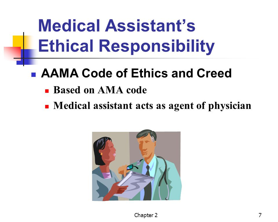 Medical Assistant's Ethical Responsibility