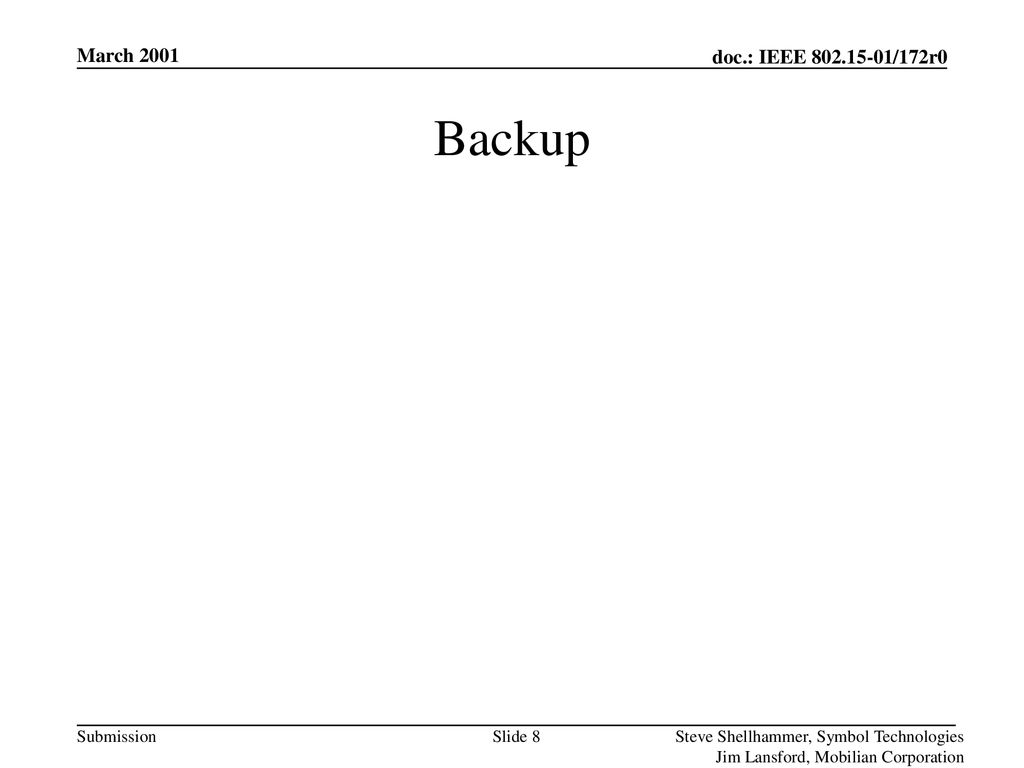 Backup March 2001 Steve Shellhammer, Symbol Technologies