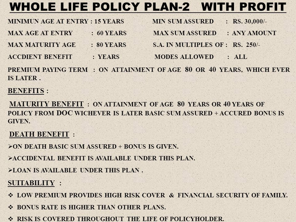 WHOLE LIFE POLICY PLAN-2 WITH PROFIT