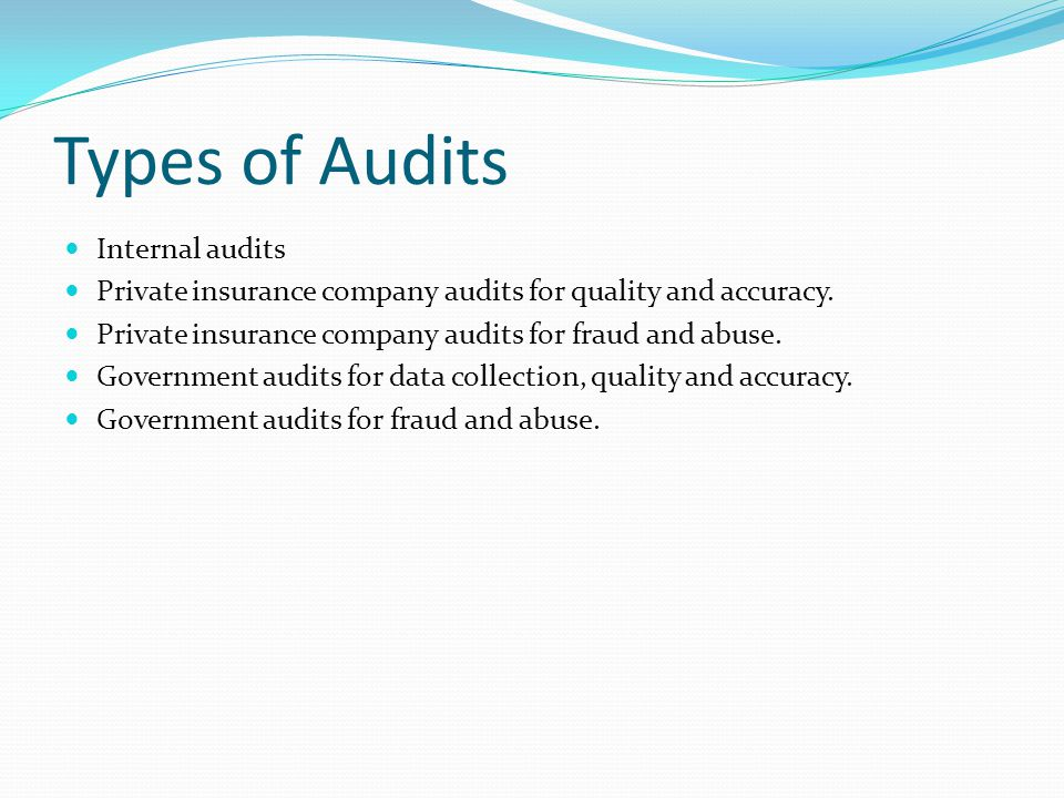 Types of Audits Internal audits
