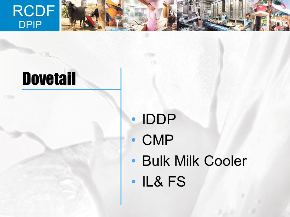 RCDF DPIP Dovetail IDDP CMP Bulk Milk Cooler IL& FS