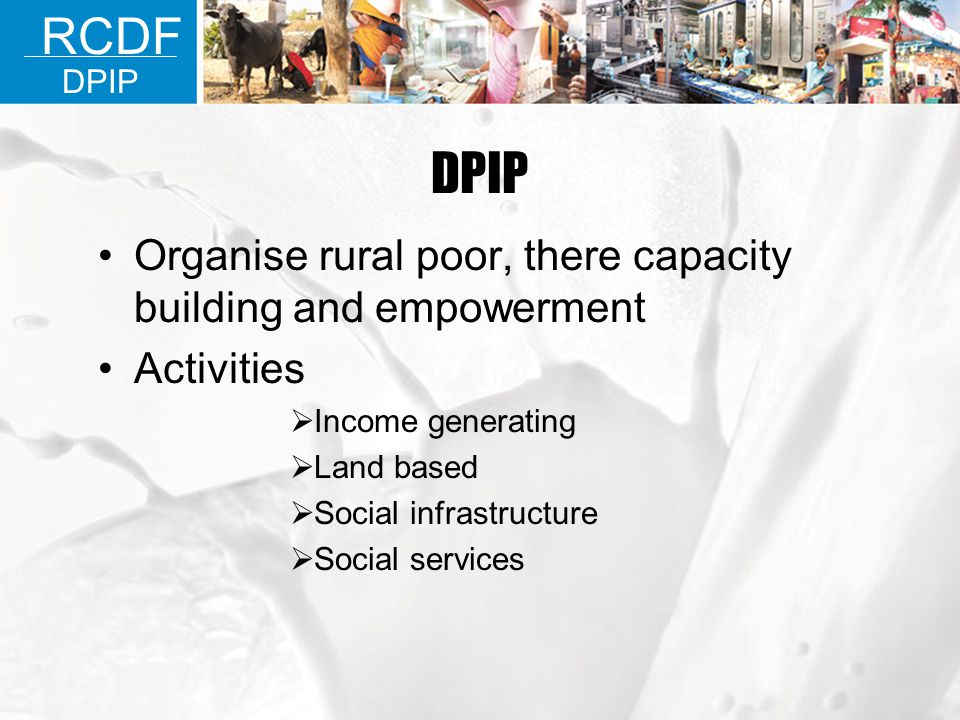 DPIP RCDF Organise rural poor, there capacity building and empowerment
