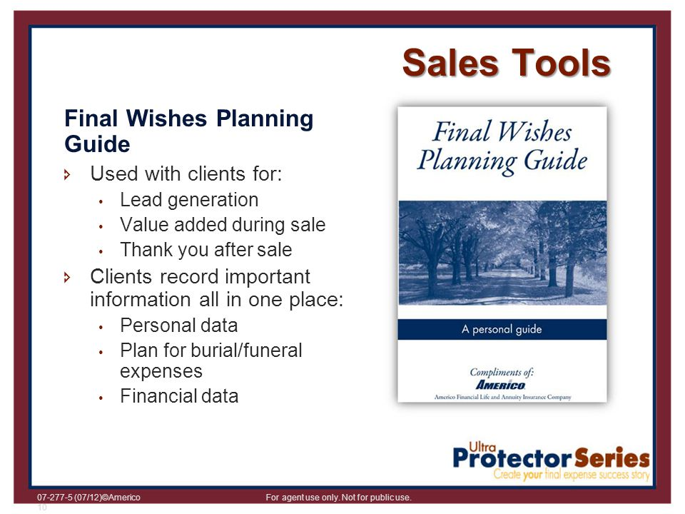 Sales Tools Final Wishes Planning Guide Used with clients for: