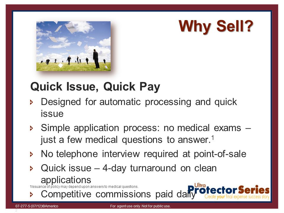 Why Sell Quick Issue, Quick Pay