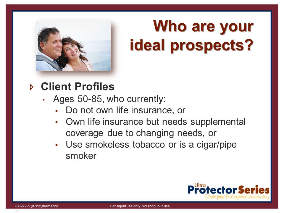 Who are your ideal prospects