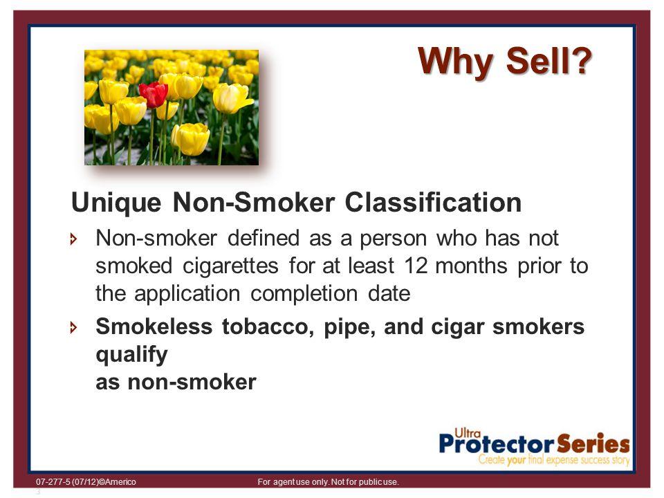 Why Sell Unique Non-Smoker Classification