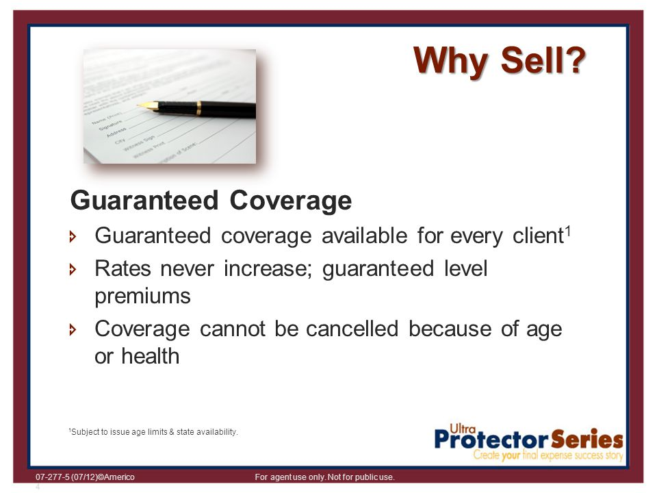 Why Sell Guaranteed Coverage