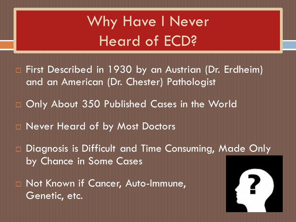 Why Have I Never Heard of ECD