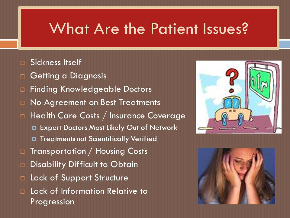 What Are the Patient Issues