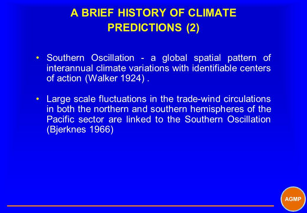 A BRIEF HISTORY OF CLIMATE PREDICTIONS (2)