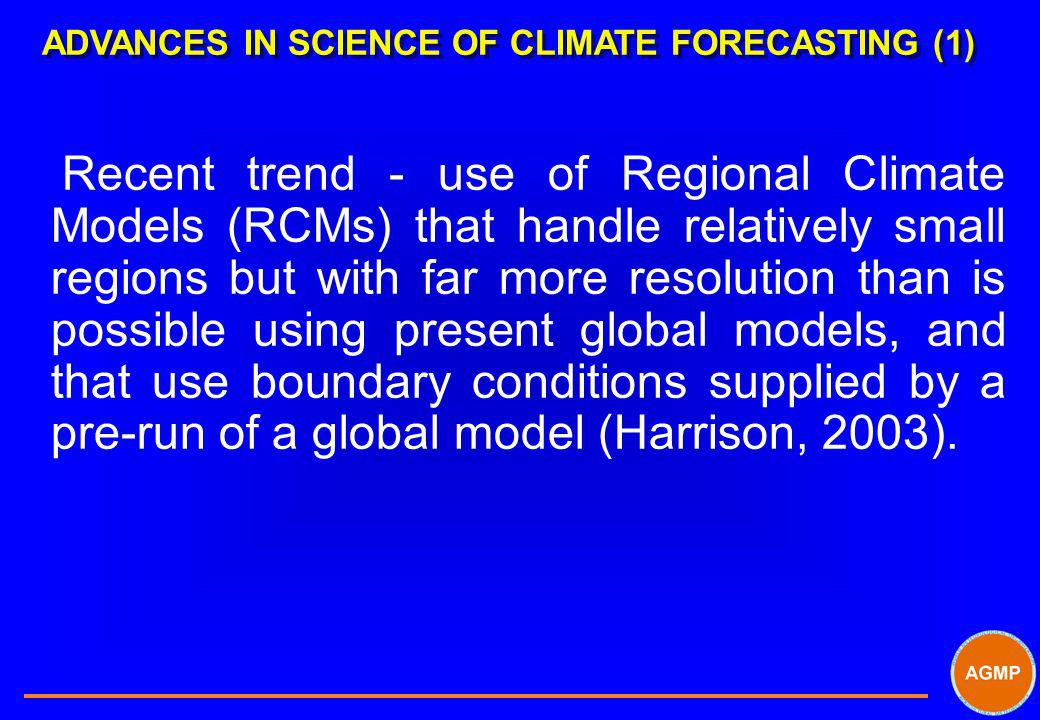 ADVANCES IN SCIENCE OF CLIMATE FORECASTING (1)