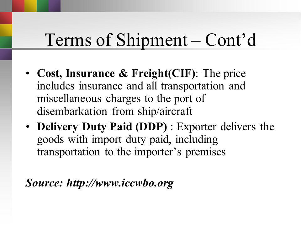 Terms of Shipment – Cont'd