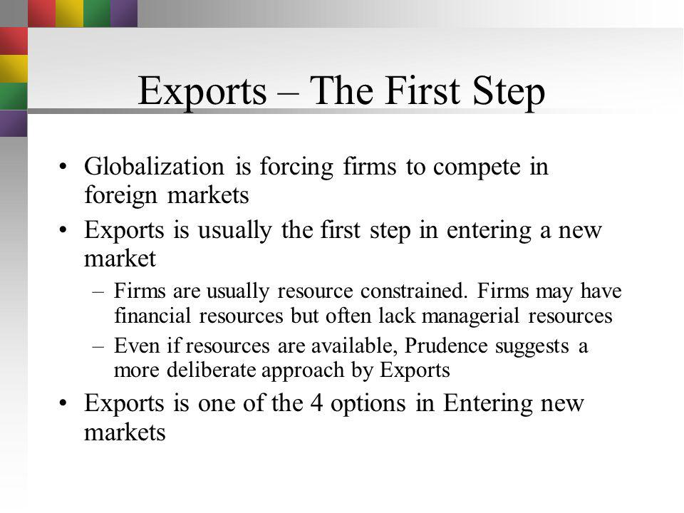 Exports – The First Step