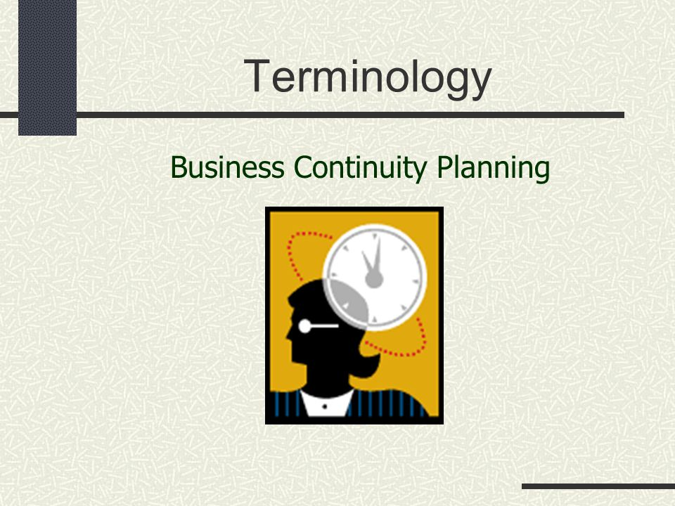Terminology Business Continuity Planning