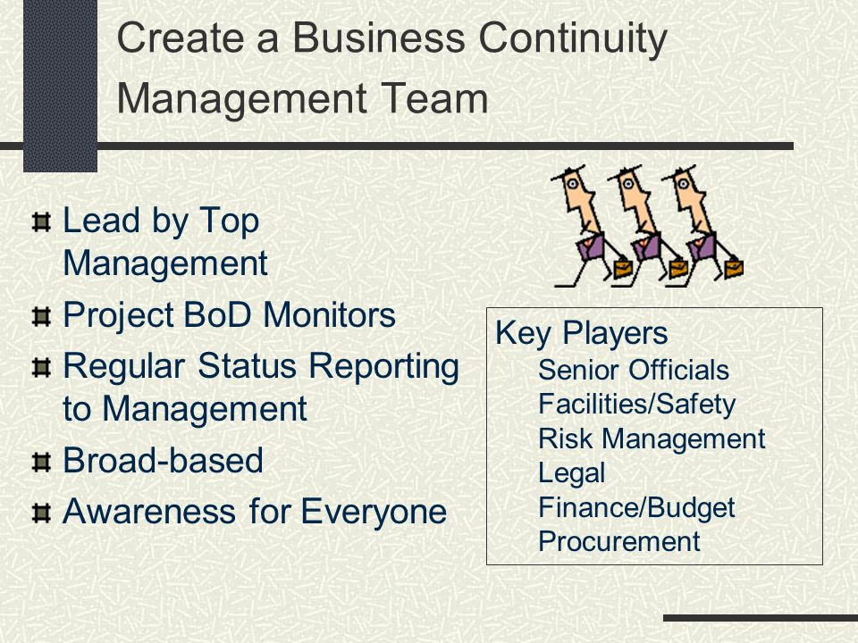 Create a Business Continuity Management Team