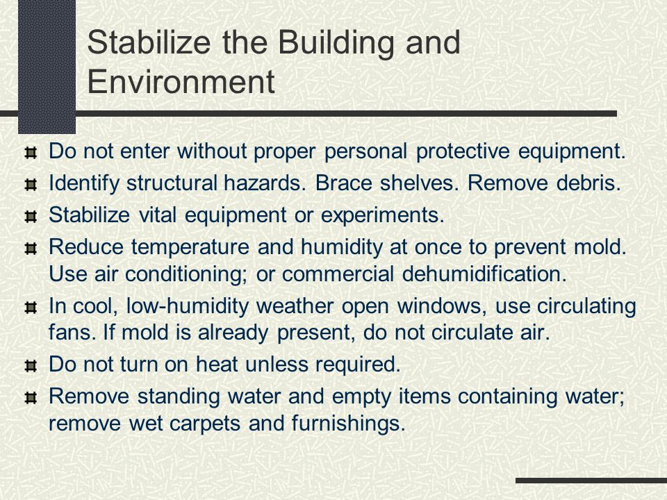 Stabilize the Building and Environment