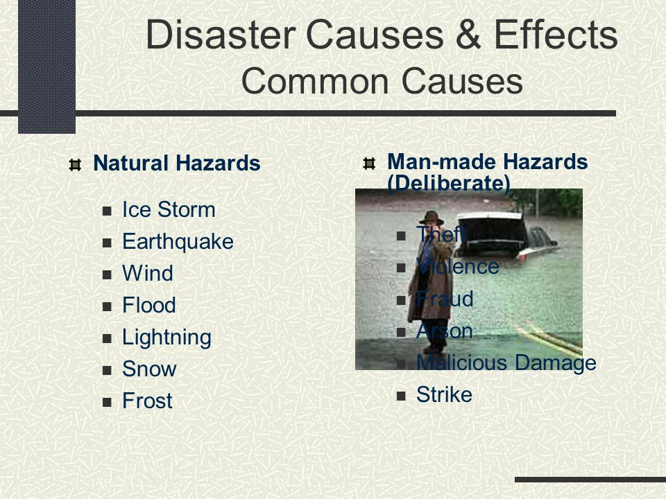 Disaster Causes & Effects Common Causes