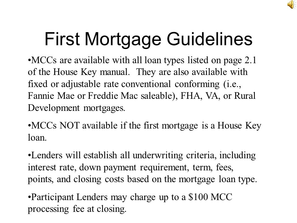 First Mortgage Guidelines