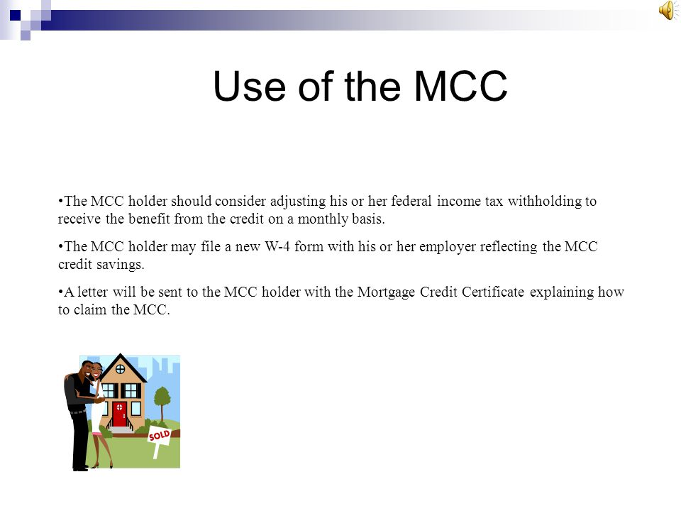 Use of the MCC