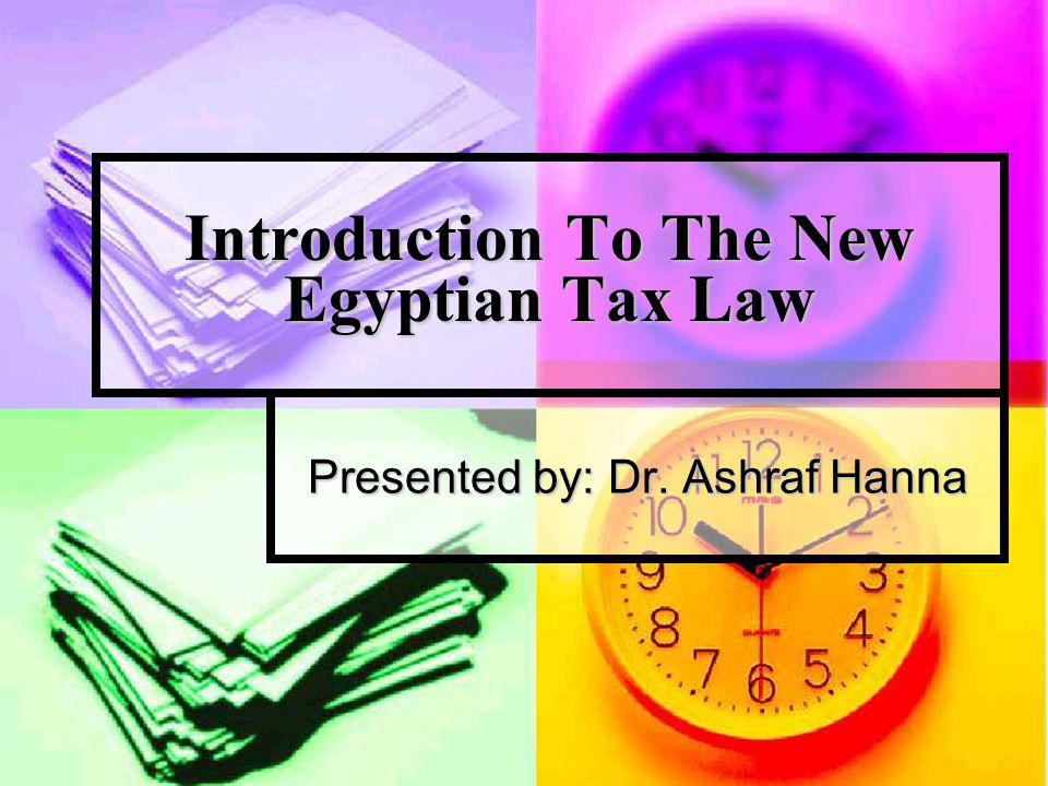 Introduction To The New Egyptian Tax Law
