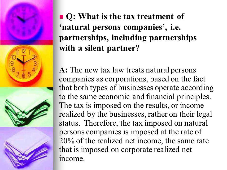 Q: What is the tax treatment of 'natural persons companies', i. e