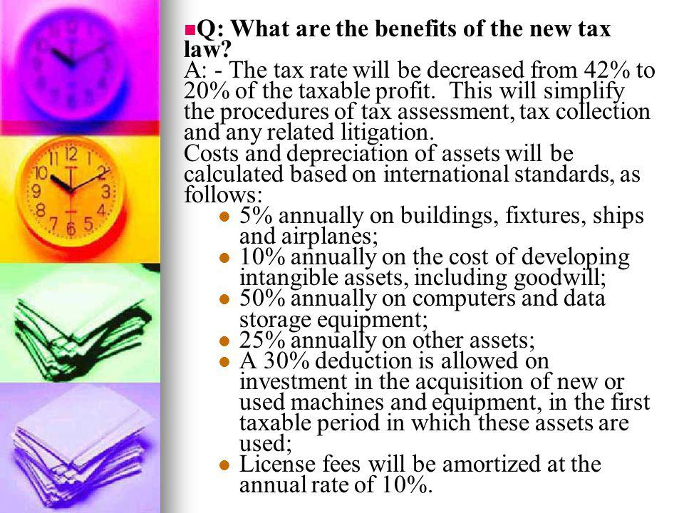 Q: What are the benefits of the new tax law