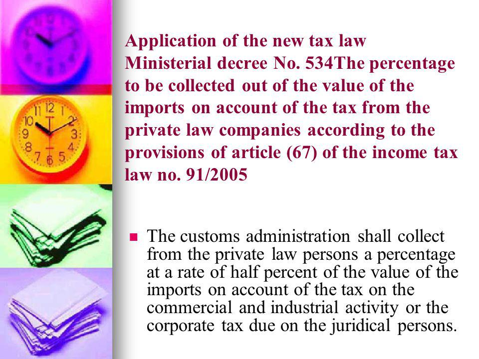 Application of the new tax law Ministerial decree No