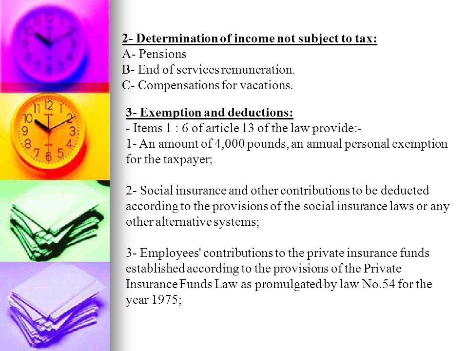 2- Determination of income not subject to tax: