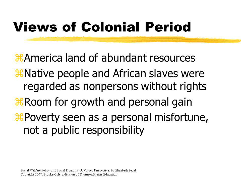 Views of Colonial Period