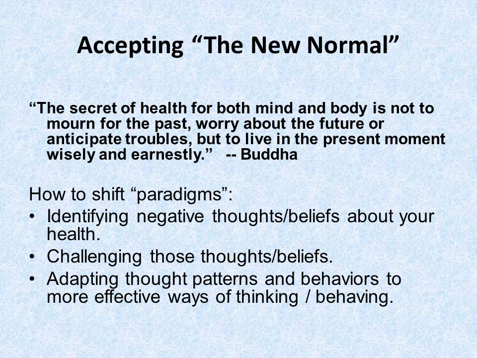 Accepting The New Normal
