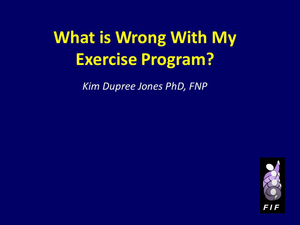What is Wrong With My Exercise Program