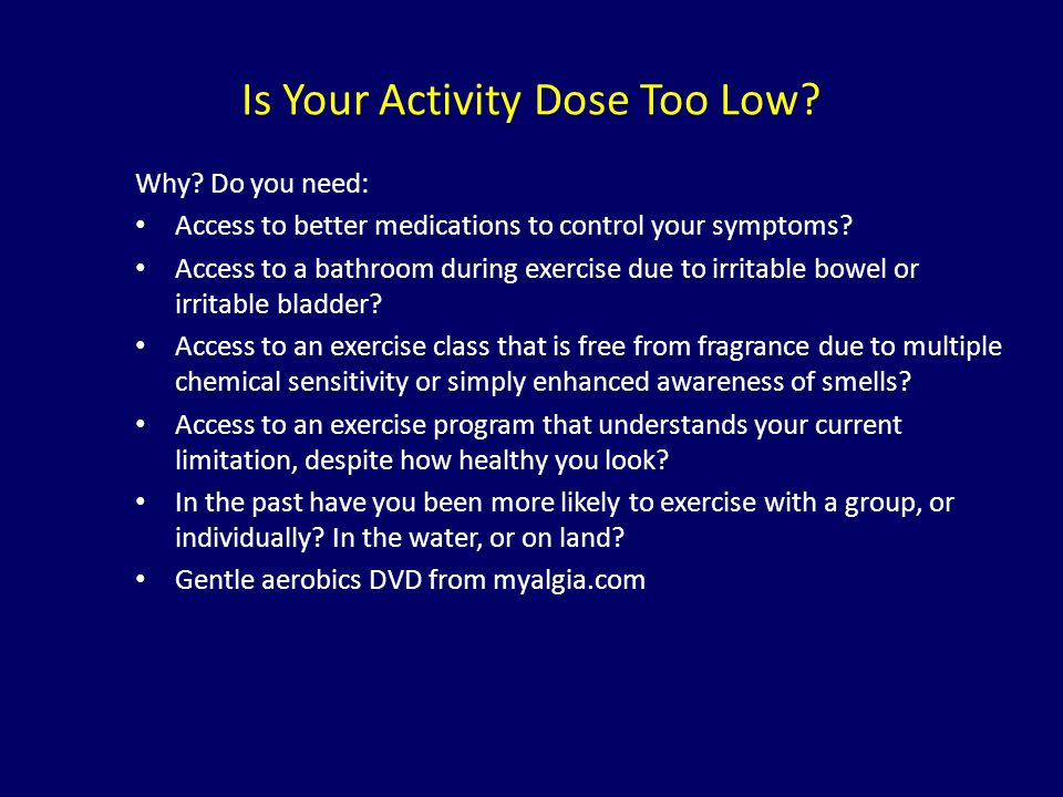 Is Your Activity Dose Too Low