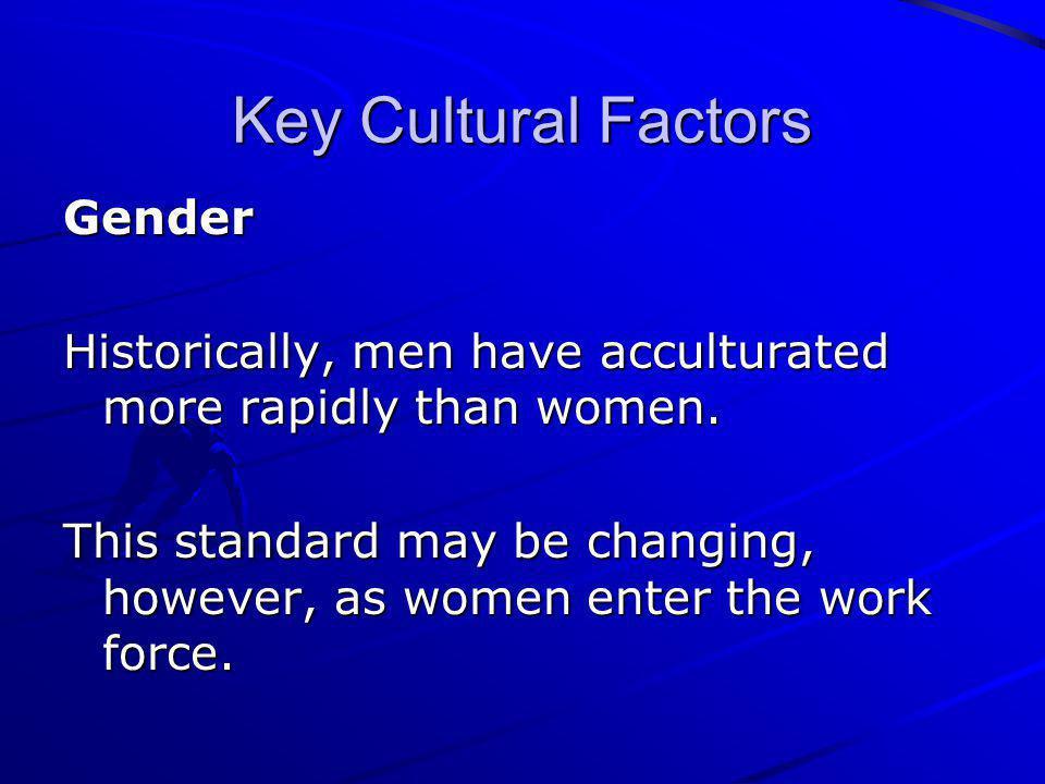 Key Cultural Factors Gender