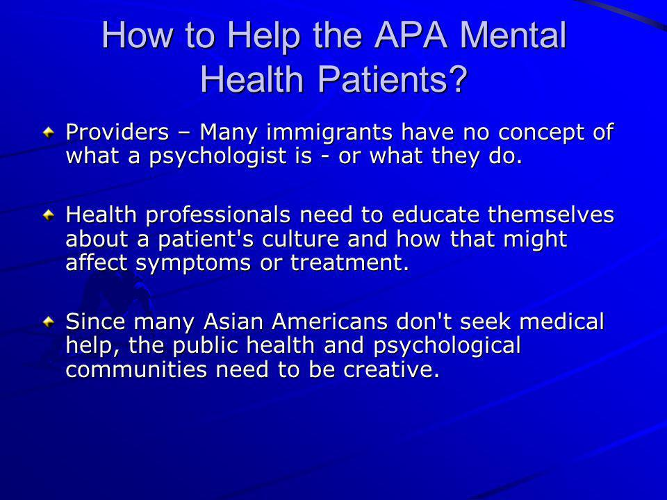How to Help the APA Mental Health Patients