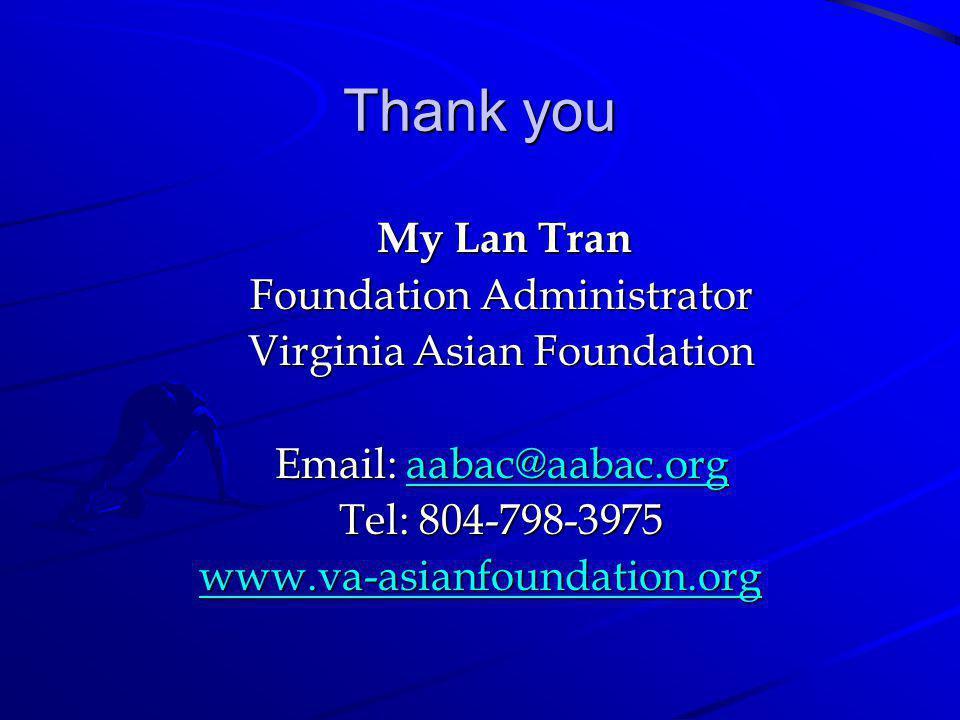 Thank you My Lan Tran Foundation Administrator