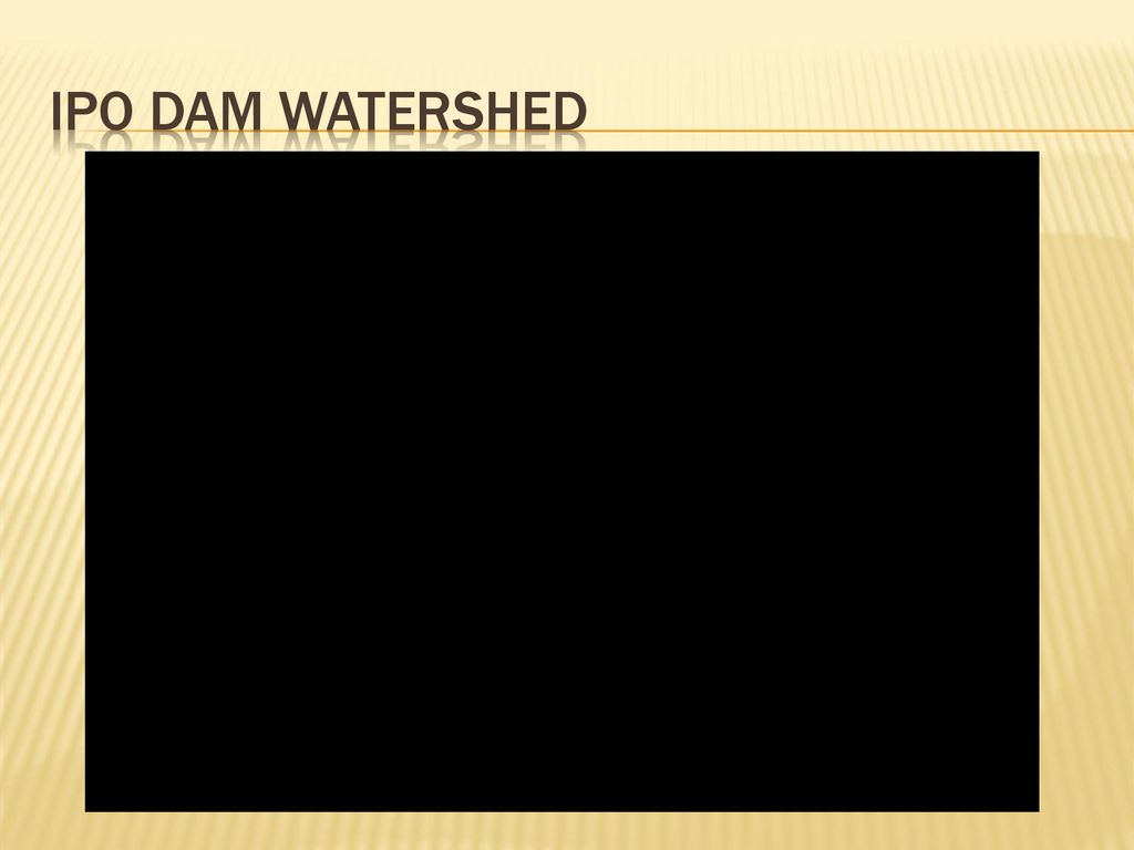Ipo dam watershed