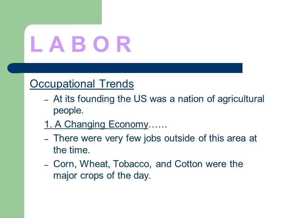L A B O R Occupational Trends