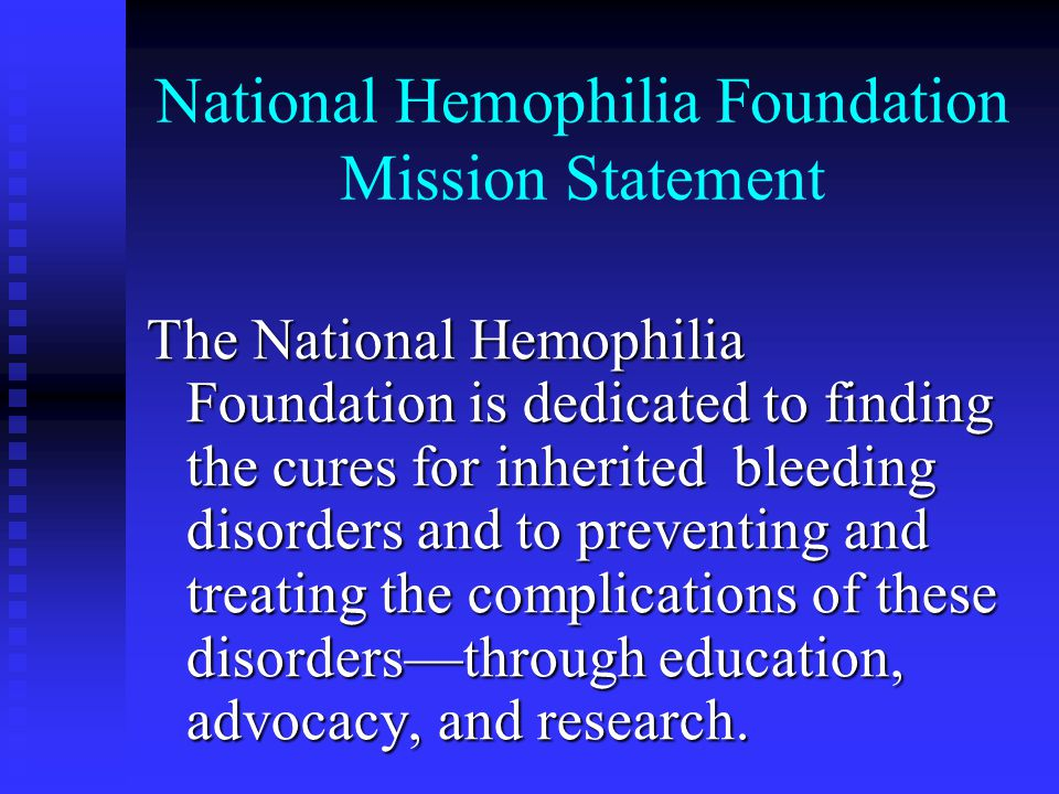 National Hemophilia Foundation Mission Statement