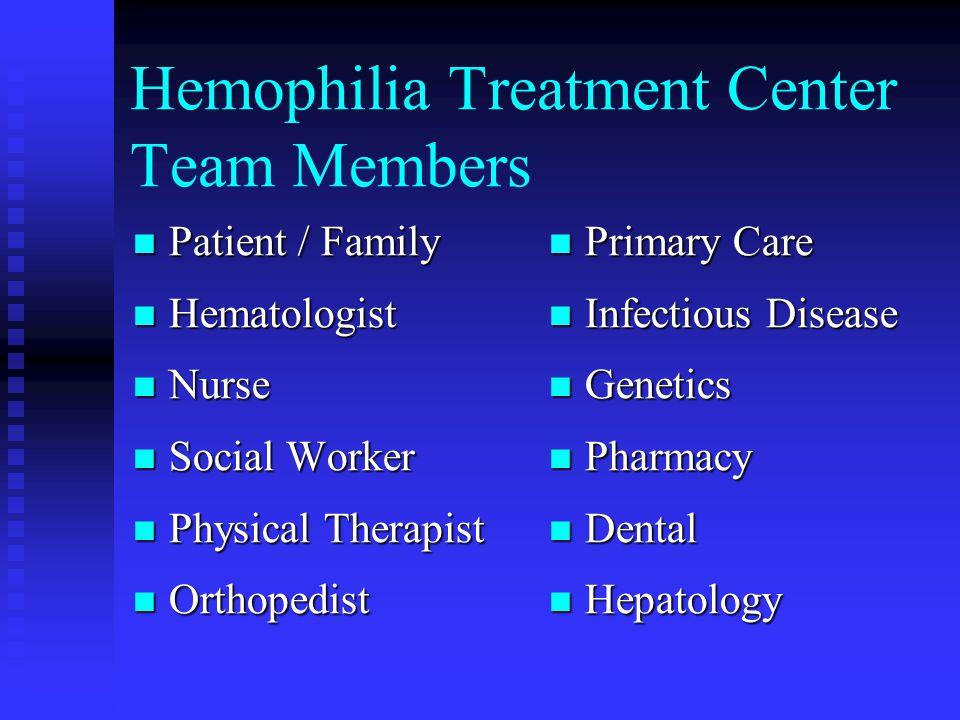 Hemophilia Treatment Center Team Members