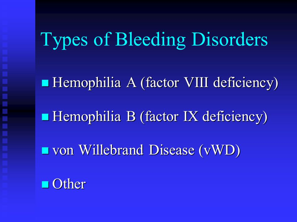 Types of Bleeding Disorders
