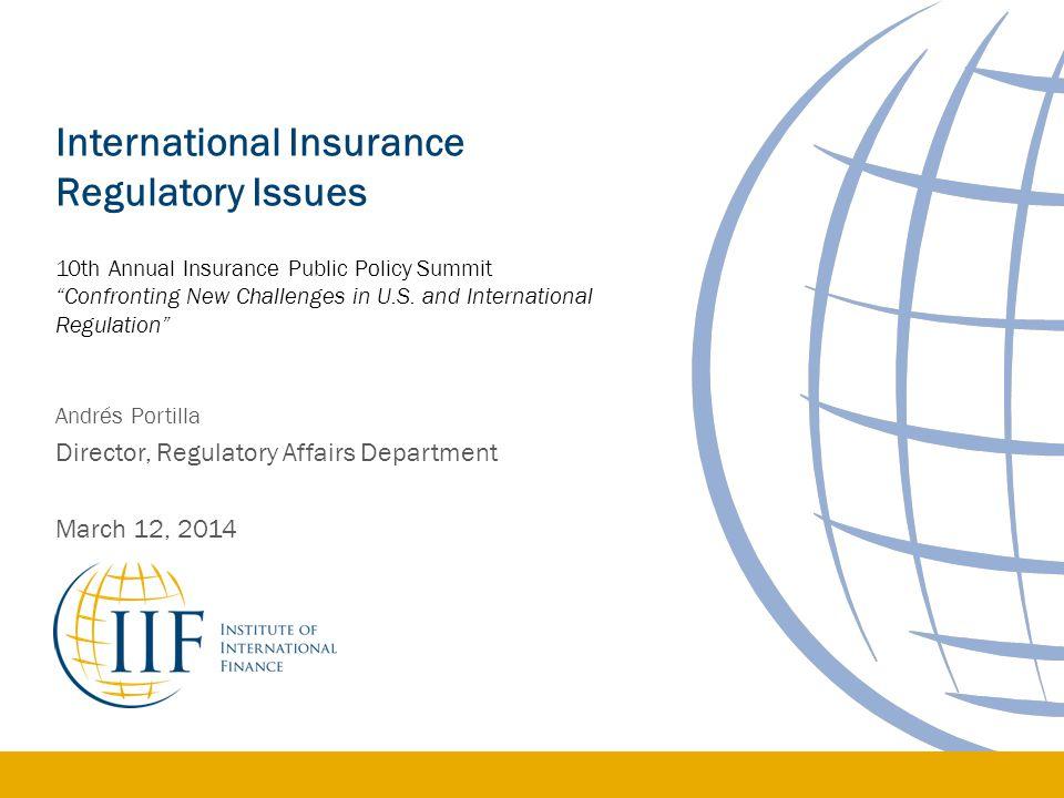 International Insurance Regulatory Issues