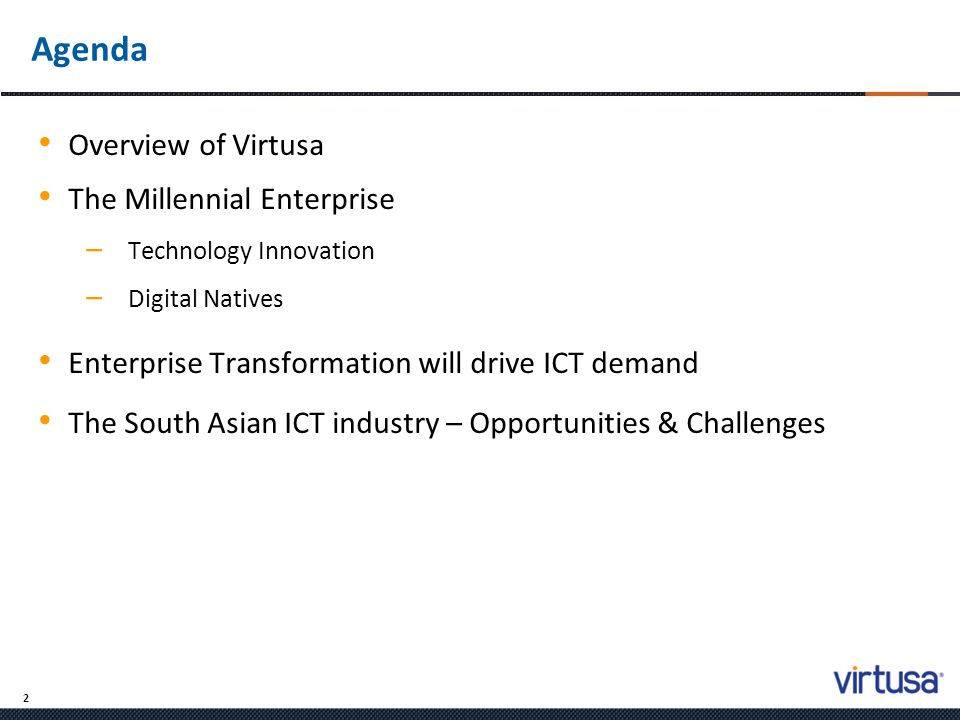 Agenda Overview of Virtusa The Millennial Enterprise