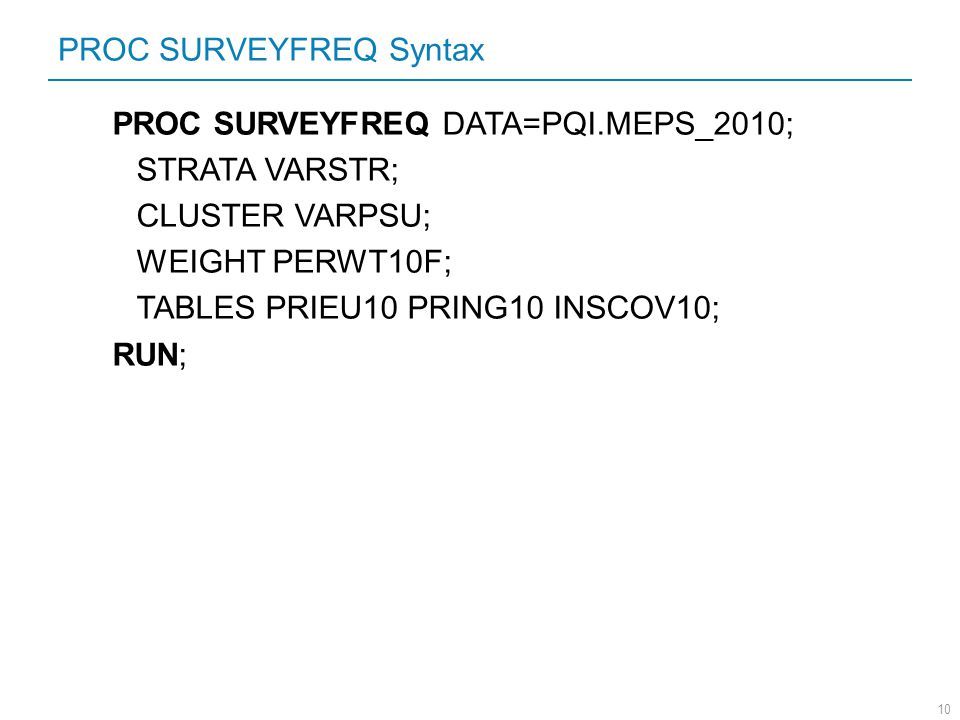 PROC SURVEYFREQ Syntax