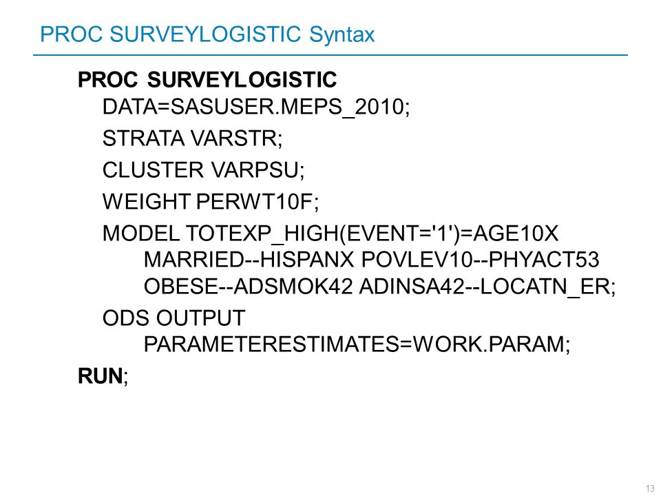 PROC SURVEYLOGISTIC Syntax