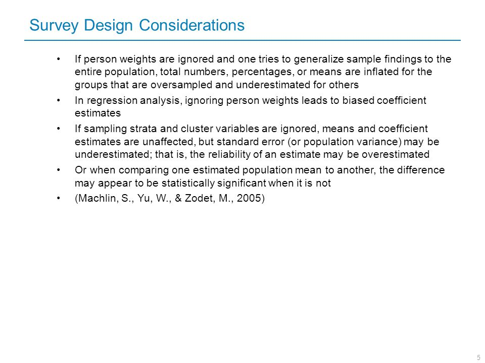 Survey Design Considerations