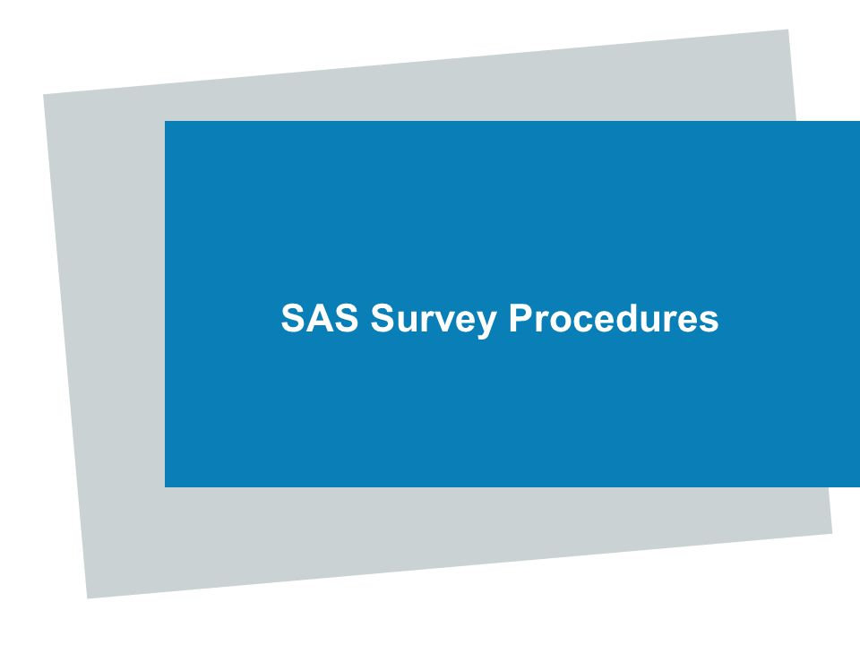 SAS Survey Procedures