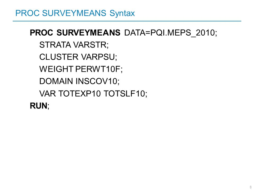 PROC SURVEYMEANS Syntax