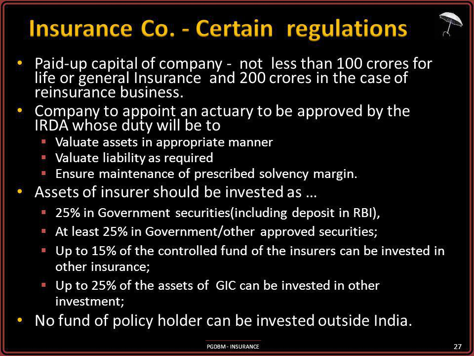 Insurance Co. - Certain regulations